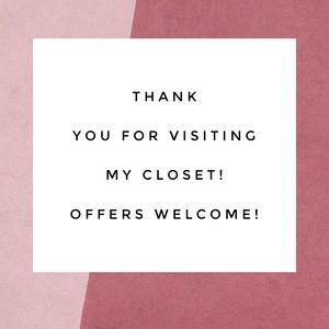 Other - Thank you for visiting and shopping my closet! 💛